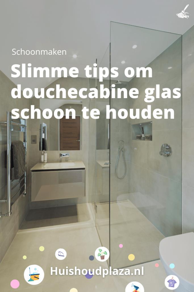 douchecabine glas schoon houden